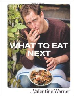 Valentine Warner What To Eat Next Book