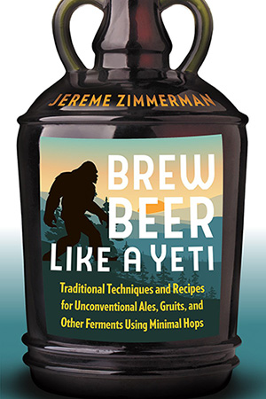 Jerem Zimmerman brew beer like a yeti cover
